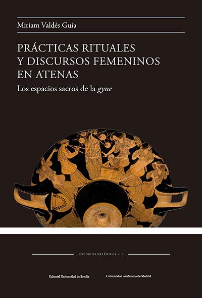 Portada de prácticas rituales y discursos femeninos en Atenas
