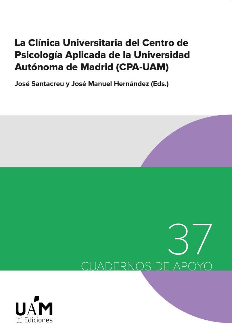 Portada de La Clínica Universitario del Centro de Psicología Aplicada de la Unviersidad Autónoma de Madrid