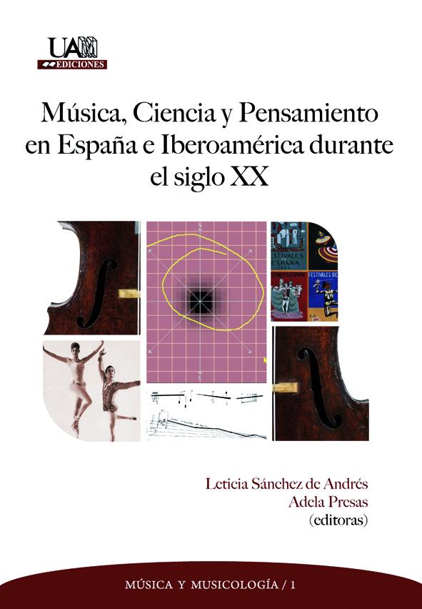 Portada de Música, ciencia y pensamiento en España e Iberoamérica durante el siglo XX