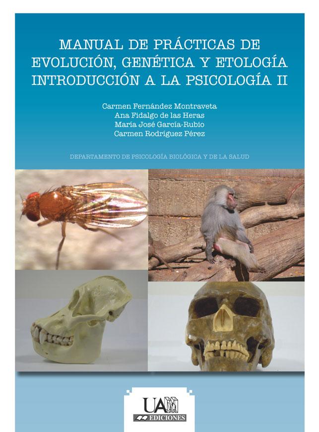 Portada de Manual de prácticas de evolución, genética y etología. Introducción a la Psicología II