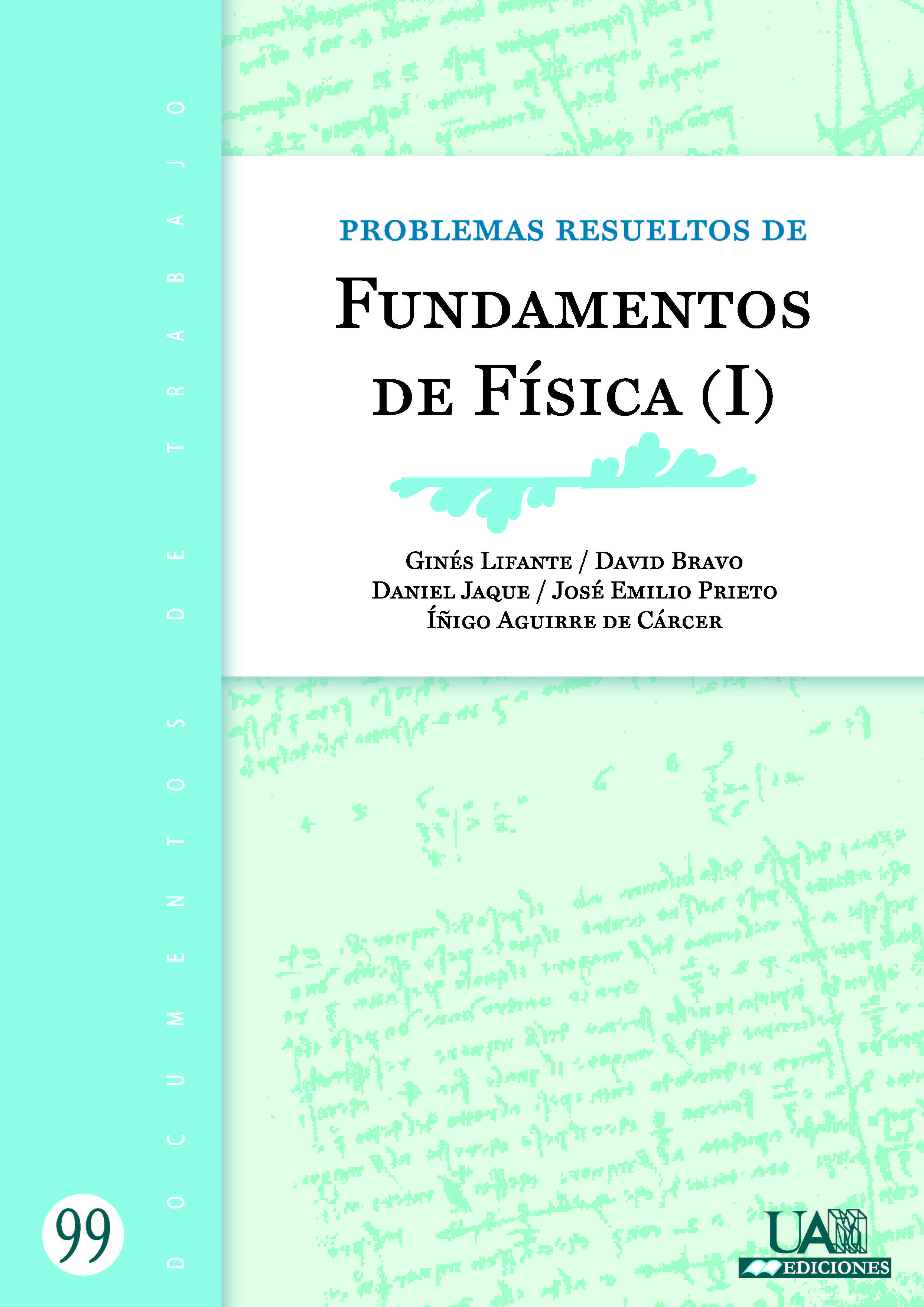 Portada de Problemas resueltos de Fundamentos de Física (I)